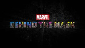 Marvels Behind The Mask Card 300x168